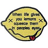 EmbTao Wenn Das Leben Zitronen Gibt, drücke Sie in Den Augen der Menschen Zusammen Bestickter Aufnäher Zum Aufbügeln/Annähen