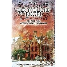 Ein Fall für Montgomery & Primes / Der tödliche Engel
