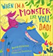 When I'm a Monster Like You, Dad
