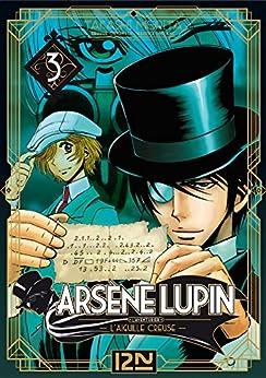 Arsène Lupin - tome 03 (ARSENE LUPIN t. 3) par [LEBLANC, Maurice, MORITA, Takashi]