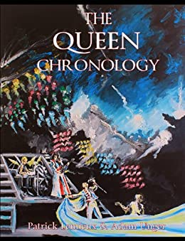 The Queen Chronology by [Lemieux, Patrick, Unger, Adam]