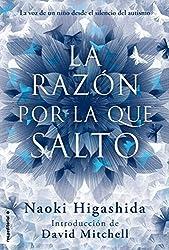 La razon por la que salto (Spanish Edition) by Naoki Higashida (2014-06-30)