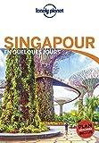Singapour En Quelques Jours - 4ed