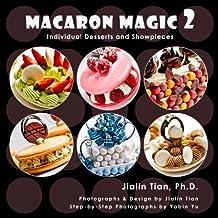 Macaron Magic 2: Individual Desserts and Showpieces (English Edition)