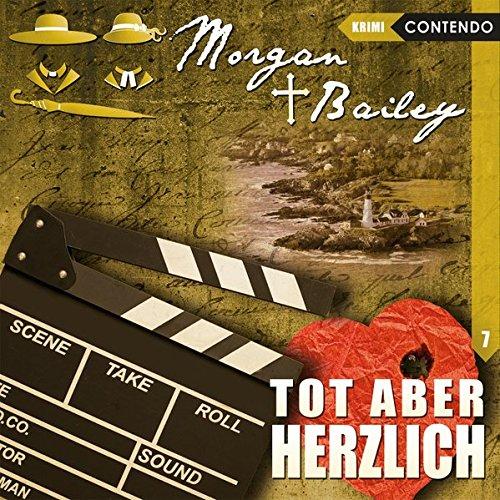 Morgan & Bailey (7) Tot aber herzlich - Contendo Media 2017