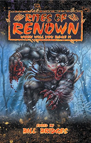 rites-of-renown-when-will-you-rage-ii-world-of-darkness-english-edition