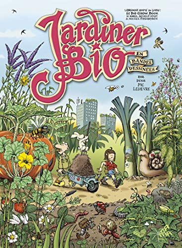 Jardiner bio en bandes dessinées (Graphics) (French Edition)