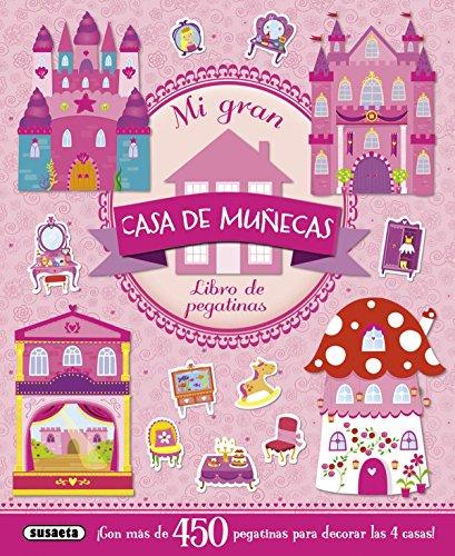 Mi gran casa de muñecas por Equipo Susaeta