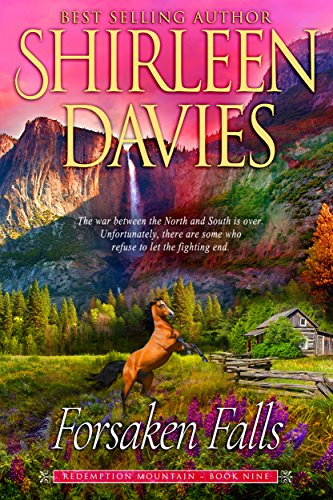 Forsaken Falls (Redemption Mountain Historical Western Romance Book 9)