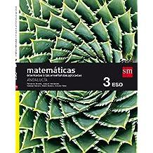 Matemáticas orientadas a las ciencias aplicadas. 3 ESO. Savia. Andalucía - 9788467586268