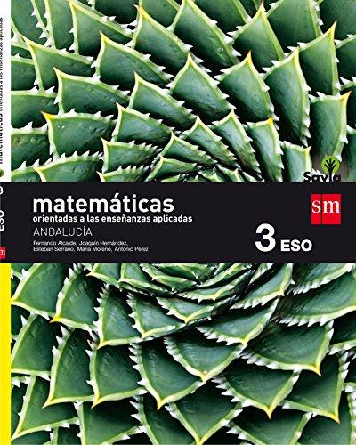 Matemáticas orientadas a las ciencias aplicadas 3 eso savia andalucía