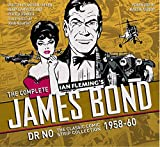 The Complete James Bond: Dr No The Classic Comic Strip Collection 1958-60 (James Bond: Classic Collection)