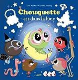 Chouquette est dans la lune