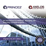 An introduction to PRINCE2: managing and directing successful projects by Office of Government Commerce (2009-08-01)