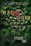 The Revenge of Seven (I Am Number Four (Hardcover))