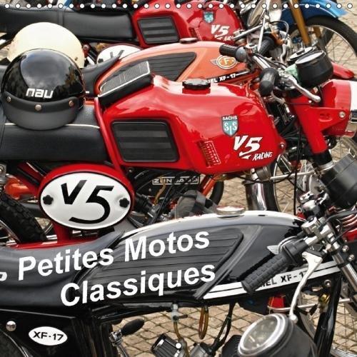 Preisvergleich Produktbild Petites Motos Classiques (Calendrier mural 2018 300 × 300 mm Square): Sachs, Kreidler et Macal en images (Calendrier mensuel, 14 Pages ) (Calvendo ... [Apr 07, 2017] 2016 By Atlantismedia, (C)