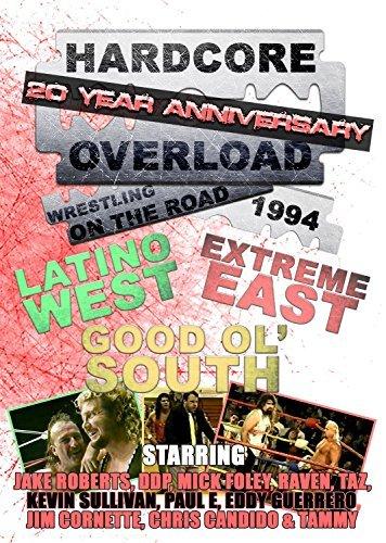 Preisvergleich Produktbild Hardcore Overload 20 Year Anniversay -Wrestling On The Road 1994 [DVD]