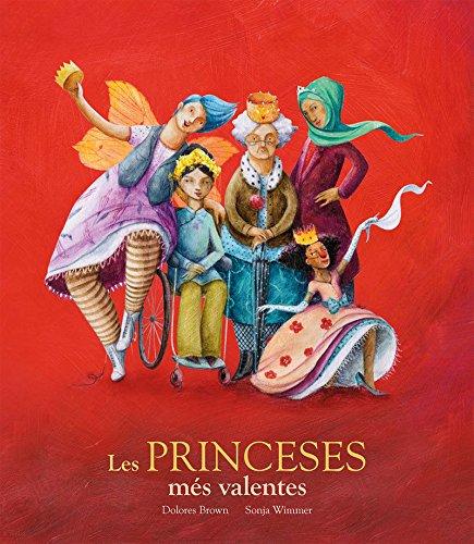 Les princeses méŽs valentes