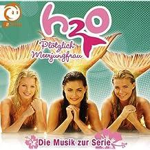 H20-Plötzlich Meerjungfrau - Die Musik zur Serie