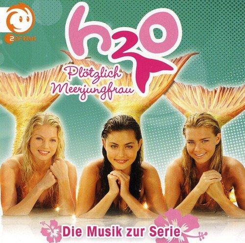 H20-Plötzlich Meerjungfrau - Die Musik zur Serie (Die Kleine Meerjungfrau Pop)