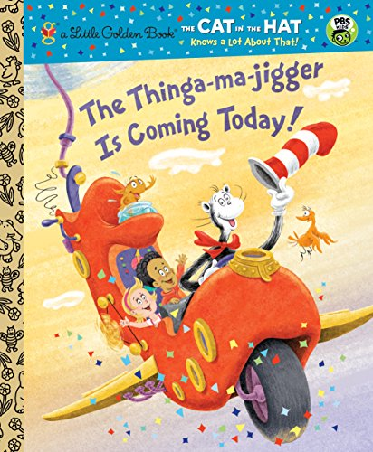 is Coming Today! (Dr. Seuss/Cat in the Hat) (CITH Knows a Lot About That) (English Edition) ()