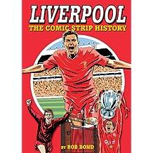 Liverpool: The Comic Strip History