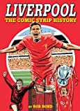 Liverpool!: The Comic Strip History