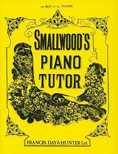 Smallwood's Piano Tutor (Faber Edition)
