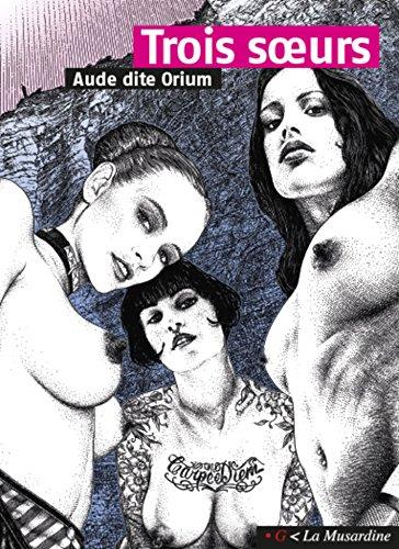 Trois soeurs (.G) par  Aude dite orium