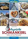 MIXtipp Bayrische Schmankerl: Kochen mit dem Thermomix TM5 und TM31 (German Edition)