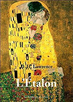 L'Étalon par [Lawrence, D. H., Herbert Lawrence, David]