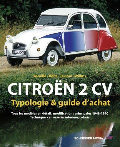 Citroën 2 Cv : Typologie et Guide d'Achat
