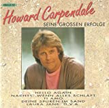 Macht dich nicht erst schön - Ich lieb dich ob ich will oder nicht und andere Erfolge (CD Album Howard Carpendale, 16 Tracks)