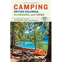 CAMPING BRITISH COLUMBIA THE R