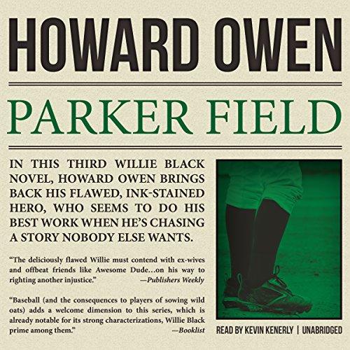 Parker Field | Howard Owen