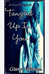 Tangled Up In You (A Savioe Family Novel Book 1) Kindle Edition