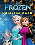 Disney Frozen Coloring Book: Great Starter Book for Young Children Aged 3+. An A4 60 Page Book for Any Fan of Frozen.