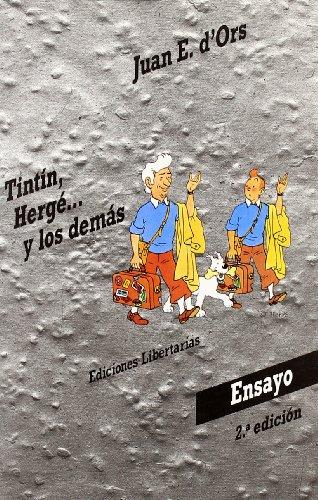 Tintín, Hergé y los demás (Ensayo) por Juan E. d'Ors
