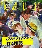Renoir et après (Revue Dada n°149)
