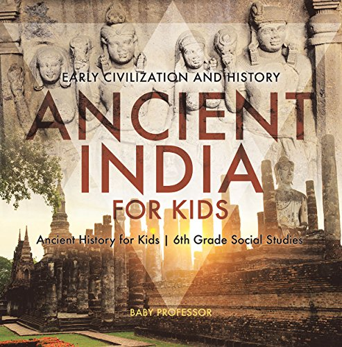 Descargar PDF Ancient India For Kids - Early Civilization