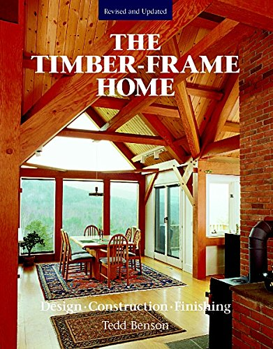 The New Timber-frame Home: Design, Construction and Finishing (Frames Usa)