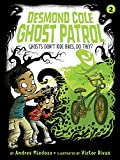 Ghosts Don't Ride Bikes, Do They? (Desmond Cole Ghost Patrol Book 2) (English Edition)