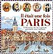 IL ETAIT UNE FOIS PARIS