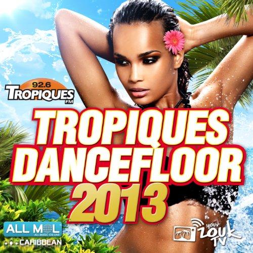 Tropiques Dancefloor 2013