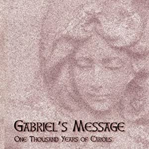 Gabriel's Message (One Thousand Years Of Carols)