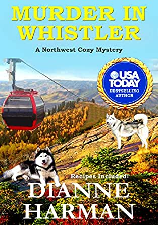 Murder in Whistler: A Northwest Cozy Mystery (English