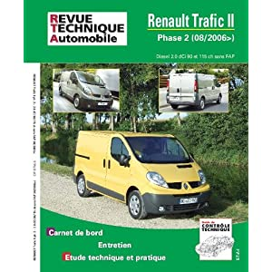 Renault Trafic II Phase 2 Diesel 2.0 dCi 90 et 115 ch sans FAP (08/2006)