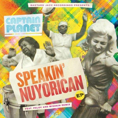 Speakin Nuyorican (Palov & Mishkin Remix)