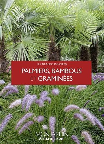 Palmiers, bambous et graminées par Collectif