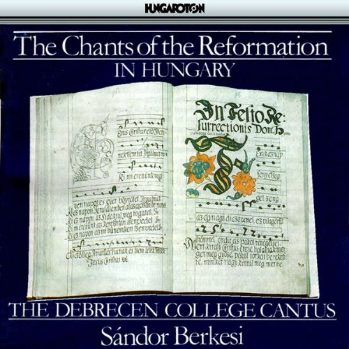 The Chants of the Reformation